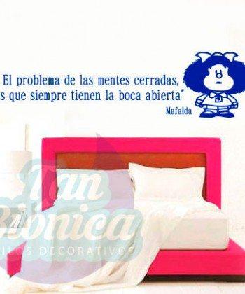 """""""El problema de las mentes cerradas, ..."""", Mafalda. Vinilo Adhesivo Decorativo, decoración para paredes, frases."""